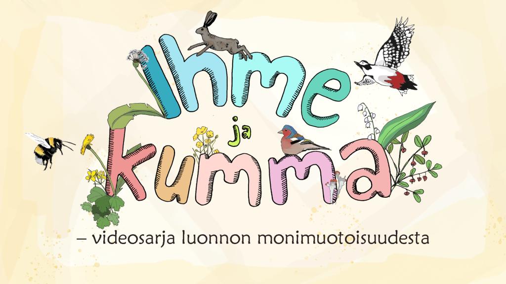 Ihme ja kumma on videosarja lapsille luonnon monimuotoisuudesta.